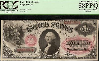 LARGE 1875 $1 DOLLAR LEGAL TENDER ORNATE RED SEAL NOTE ERROR Fr 26 PCGS 58 PPQ
