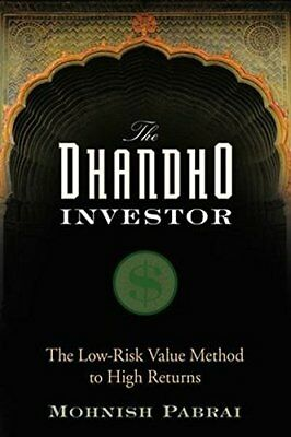 The Dhandho Investor: The Low Risk Value Method to High Returns-Mohnish Pabrai