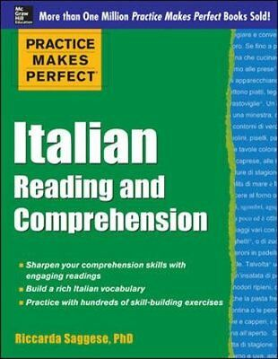 Practice Makes Perfect: Practice Makes Perfect Italian Reading and Comprehension