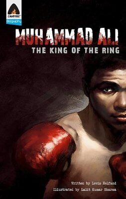 Campfire Graphic Novels: Muhammad Ali: The King of the Ring-Lewis Helfand