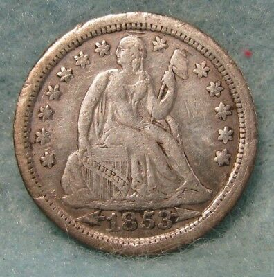 1853 Seated Liberty Silver Dime VF Details * US Coin *