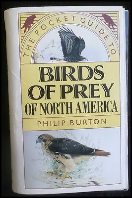 Boyer, Trevor; Burton, Philip - The Pocket Guide to Birds of Prey of North Ameri