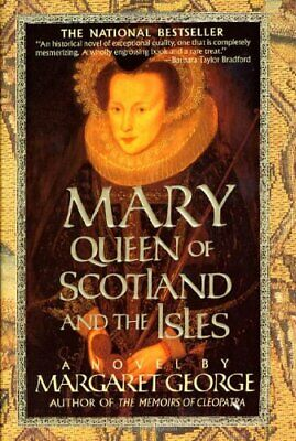 Mary Queen of Scotland and the Isles by George, Margaret Book The Fast Free