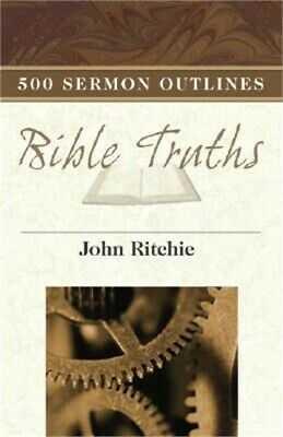 500 Sermon Outlines on Basic Bible Truths (Paperback or Softback)