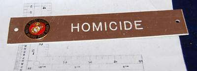 Marine Corps USMC Military Police Homicide Door or Desk Sign Free Shipping