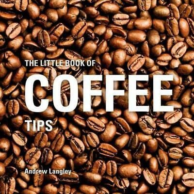 Little Book of Coffee Tips by Andrew Langley Hardcover Book Free Shipping!