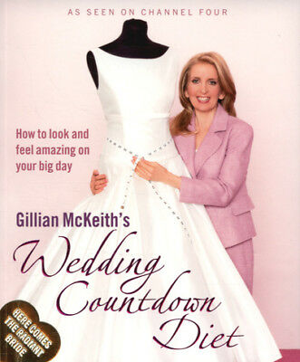 Gillian McKeith's wedding countdown diet: how to look and feel amazing on your