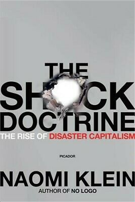 The Shock Doctrine: The Rise of Disaster Capitalism (Paperback or Softback)