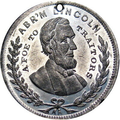 1864 Abraham Lincoln Political Token Foe To Traitors No Compromise w/Armed Rebel