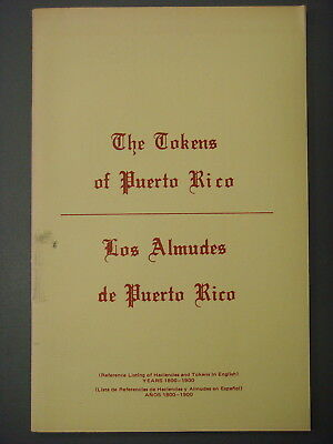 Book - The Tokens of Puerto Rico by D. Vaia, 1976