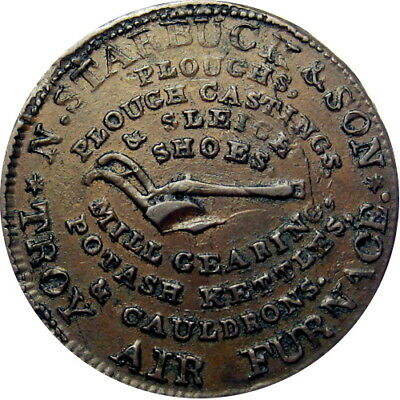 1835 Troy New York Hard Times Token Starbuck & Son Ploughs Choice For Issue