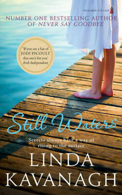 Still waters by Linda Kavanagh (Paperback / softback)