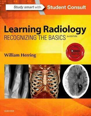 Learning Radiology: Recognizing the Basics 3rd Edition by William Herring (Engli