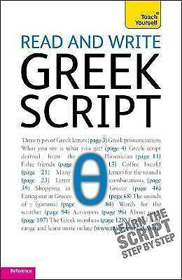 Read and Write Greek Script: Teach Yourself by Couniacis, Dennis, Hunt, Sheila |