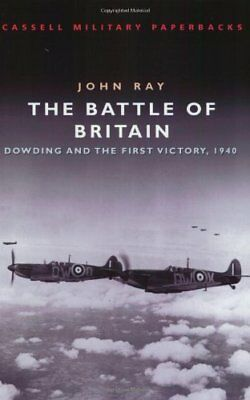The Battle Of Britain: Dowding and the First Victory, 1940... | Buch | gebraucht