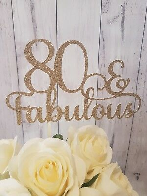 Personalised cake Topper 80 & Fabulous 80th 20th 70th 30th Birthday Name Any Age