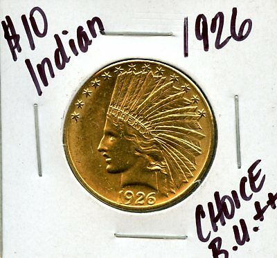 Amazing 1926 United States $10 Indian Head 90% Gold Coin AB545
