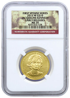 2015-W $10 Jacqueline (Jackie) Kennedy First Spouse Gold NGC MS70 ER SKU35470