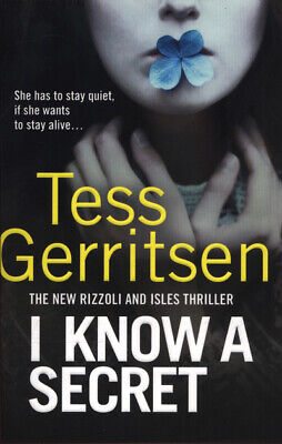Rizzoli & Isles: I know a secret by Tess Gerritsen (Paperback / softback)