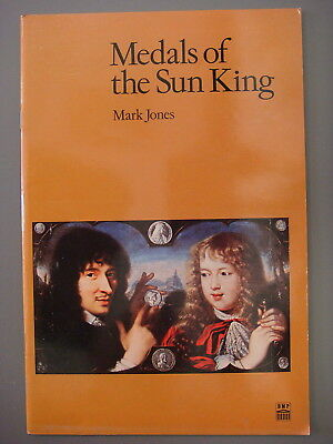 Book - Medals of the Sun King by Mark Jones.