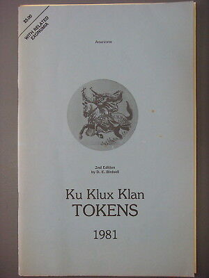 Book - Ku Klux Klan Tokens by D.E. Birdsell 1981 Author signed with letter