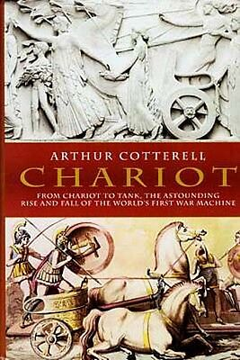 NEW Ancient Chariots Celtic Roman Greek Egypt Mesopotamia Asia Minor India China