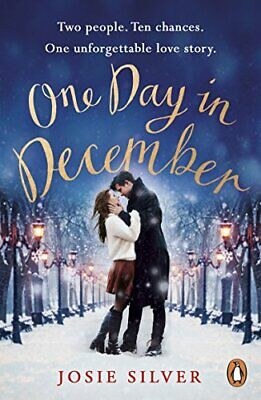 One Day in December by Silver, Josie Book The Fast Free Shipping