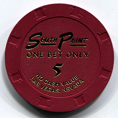 """$5 Ncv South Point Las Vegas """" One Bet Only """" Casino Chip"""