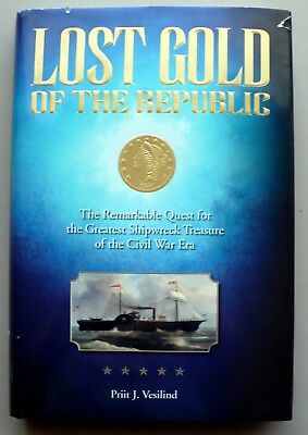 Lost Gold of the Civil War Ship S.S. Republic 2005 HCDJ