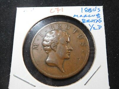 C71 Great Britain? 1800's Marcus Brutus 1/2 Penny Token
