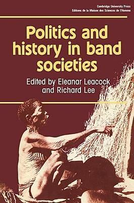 Politics and History in Band Societies (Msh), Social Sciences, Anthropology, Ric