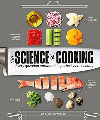 The Science of Cooking: Every Question Answered to Perfect Your Cooking by Dr...