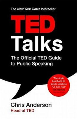 TED Talks: The Official TED Guide to Public Speaking by Chris Anderson...