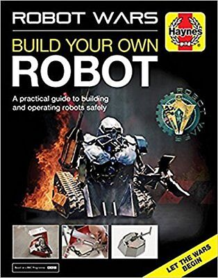 Robot Wars: Build Your Own Robot Manual by James Cooper (Hardback, 2017)