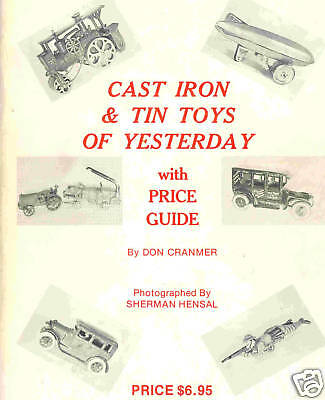 CAST IRON AND TIN TOYS OF YESTERDAY  Blechspielzeug