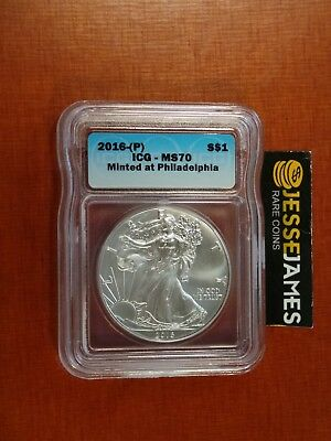 2016 (P) Silver Eagle Icg Ms70 'minted At Philadelphia Mint'