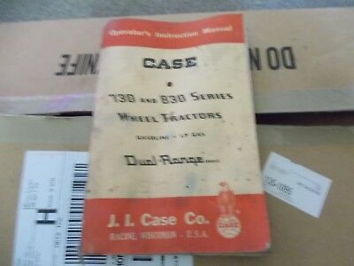 CASE 730 and 830 OPERATORS INSTRUCTION MANUAL