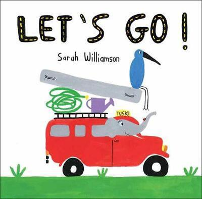 Let's Go! by Sarah Williamson Hardcover Book Free Shipping!