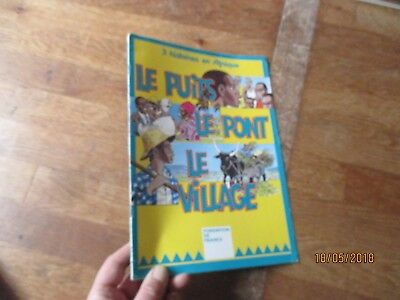 ALBUM DUFOSSE le puits le pont le village afrique illustrations + poster