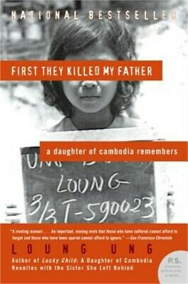 First They Killed My Father: A Daughter of Cambodia Remembers (Paperback or Soft