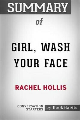 Summary of Girl, Wash Your Face by Rachel Hollis: Conversation Starters (Paperba