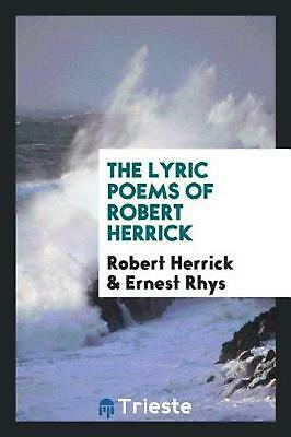 The lyric poems of Robert Herrick by Robert Herrick (English) Paperback Book Fre