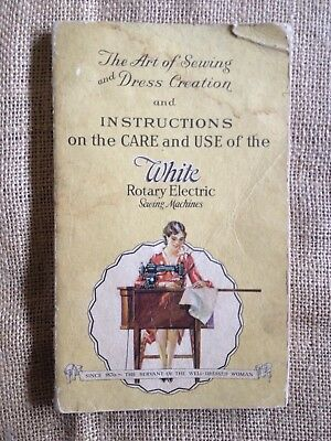 Antique WHITE ROTARY ELECTRIC SEWING MACHINE INSTRUCTION MANUAL & Dressmaking