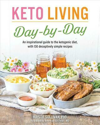 Keto Living Day-by-day by Kristie Sullivan Paperback Book Free Shipping!