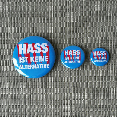 HASS IST KEINE ALTERNATIVE ANTI AFD PROTEST BUTTON PIN BADGE / 25mm / 32mm / 56m