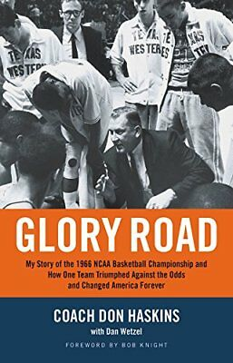 Glory Road: My Story of the 1966 NCAA Basketball Championship... by Haskins, Don