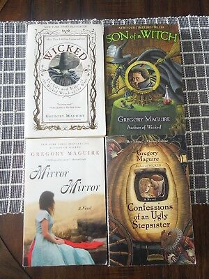 Lot of 4 Gregory Maguire Books: Wicked, Son of a Witch, Mirror, Ugly Stepsister