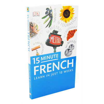15-Minute French - Learn In Just 12 Weeks (Paperback), Non Fiction Books, New
