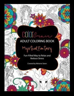Mystical Fantasy: Adult Coloring Book (A Charming Forest) (Volume 1) by Steen…