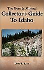 Gem and Mineral Collector's Guide to Idaho by Lanny R. Ream (2003, Paperback,...